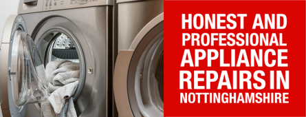 Honest, professional cooker, oven, dishwasher, washing machine, tumble dryer and fridge freezer repairs in Nottinghamshire